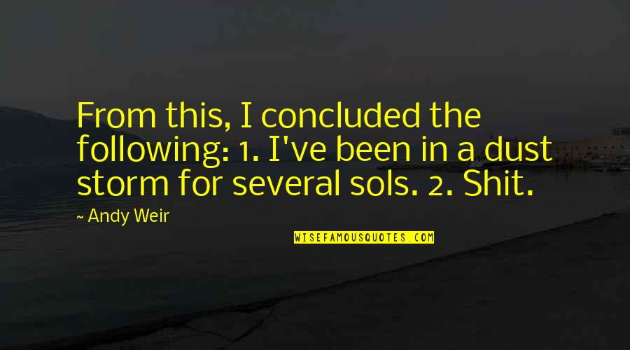 1-Jan Quotes By Andy Weir: From this, I concluded the following: 1. I've