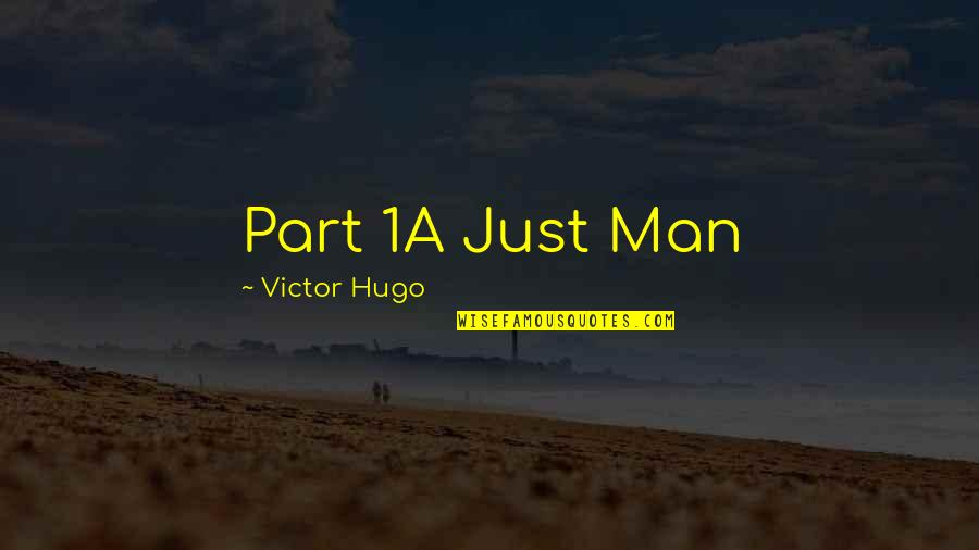 1-Jan Quotes By Victor Hugo: Part 1A Just Man