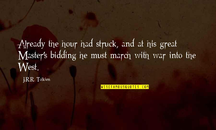 1 March Quotes By J.R.R. Tolkien: Already the hour had struck, and at his