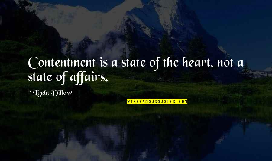13 Year Anniversary Quotes By Linda Dillow: Contentment is a state of the heart, not