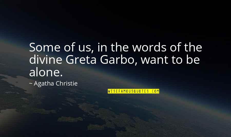 140 Words Life Quotes By Agatha Christie: Some of us, in the words of the