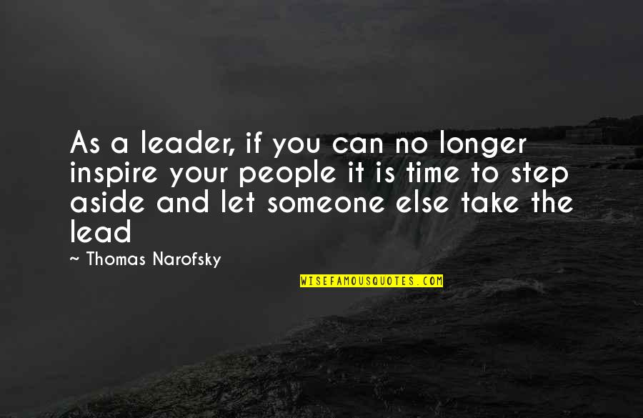 1984 Spies Quotes By Thomas Narofsky: As a leader, if you can no longer