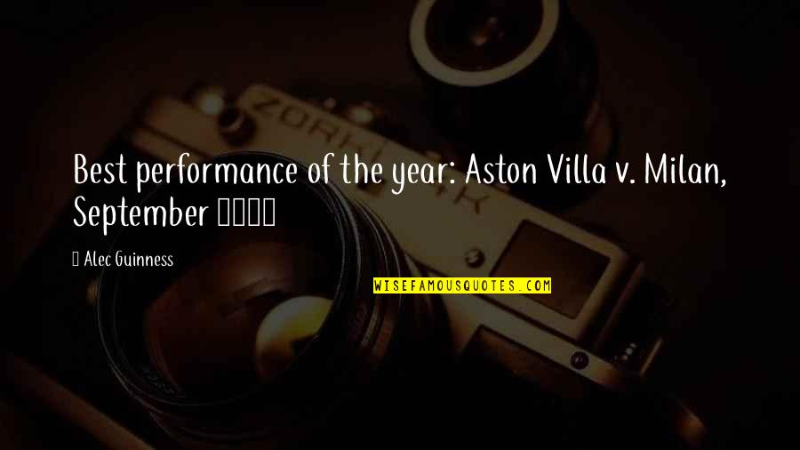 1994 Quotes By Alec Guinness: Best performance of the year: Aston Villa v.