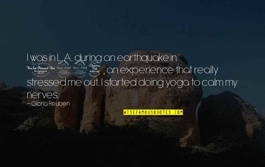 1994 Quotes By Gloria Reuben: I was in L.A. during an earthquake in