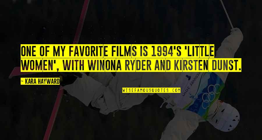 1994 Quotes By Kara Hayward: One of my favorite films is 1994's 'Little