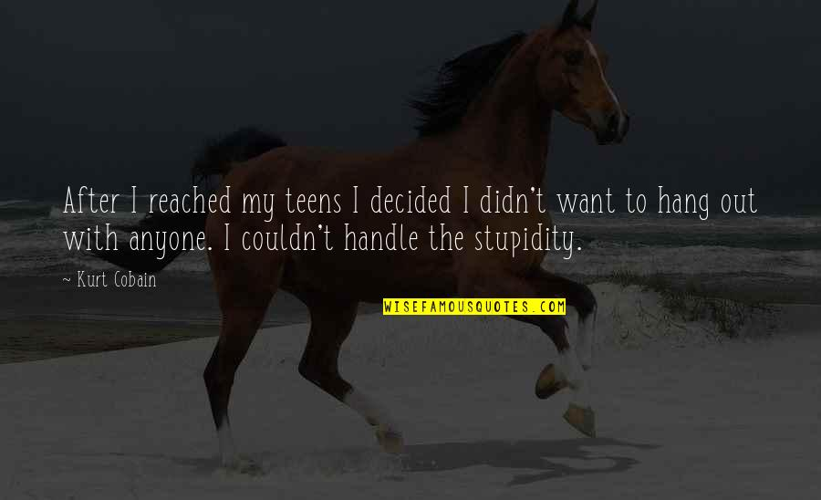 19th Death Anniversary Quotes By Kurt Cobain: After I reached my teens I decided I