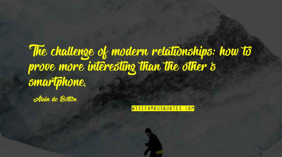 200 Islamic Quotes By Alain De Botton: The challenge of modern relationships: how to prove