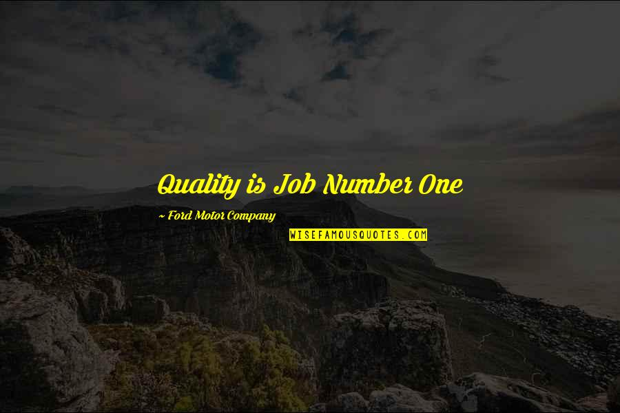 21 Pilots Famous Quotes By Ford Motor Company: Quality is Job Number One