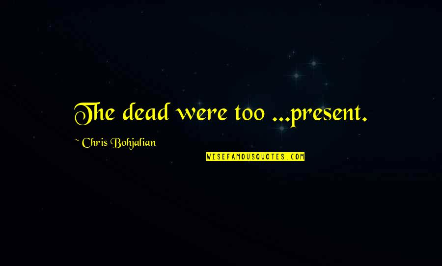 2560x1440 Wallpapers Quotes By Chris Bohjalian: The dead were too ...present.