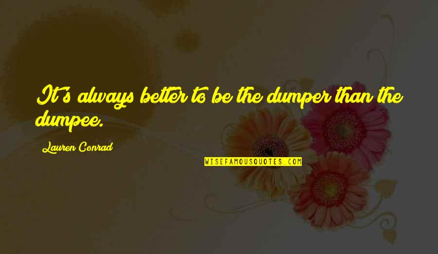 2560x1440 Wallpapers Quotes By Lauren Conrad: It's always better to be the dumper than