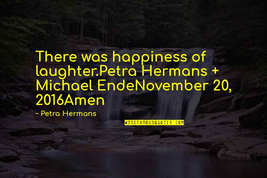 2560x1440 Wallpapers Quotes By Petra Hermans: There was happiness of laughter.Petra Hermans + Michael