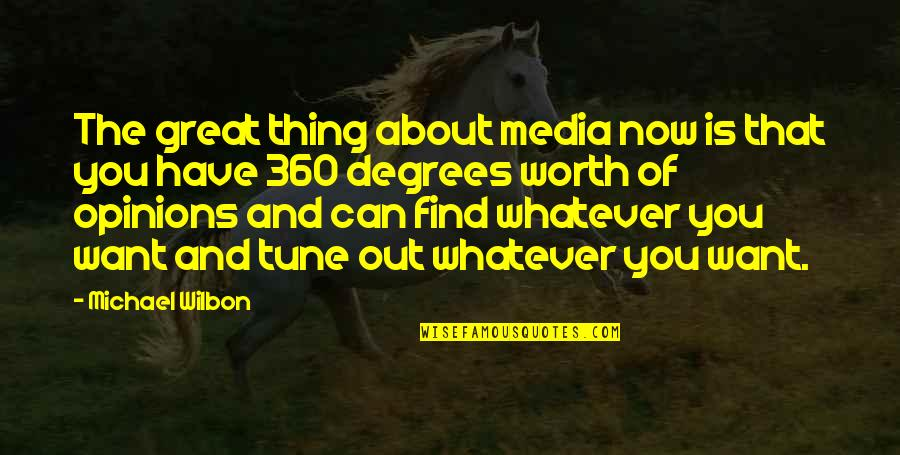 360*640 Quotes By Michael Wilbon: The great thing about media now is that