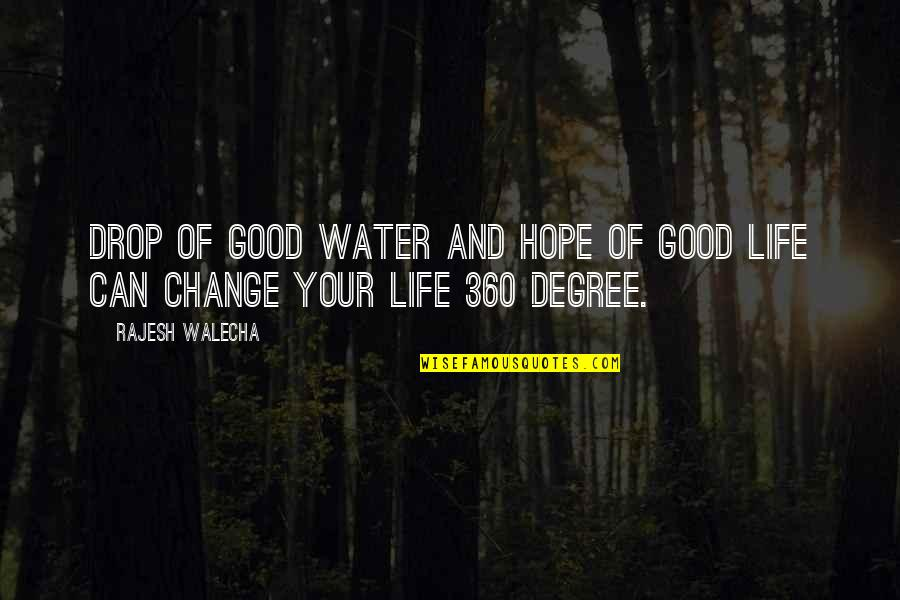 360*640 Quotes By Rajesh Walecha: Drop of good water and hope of good