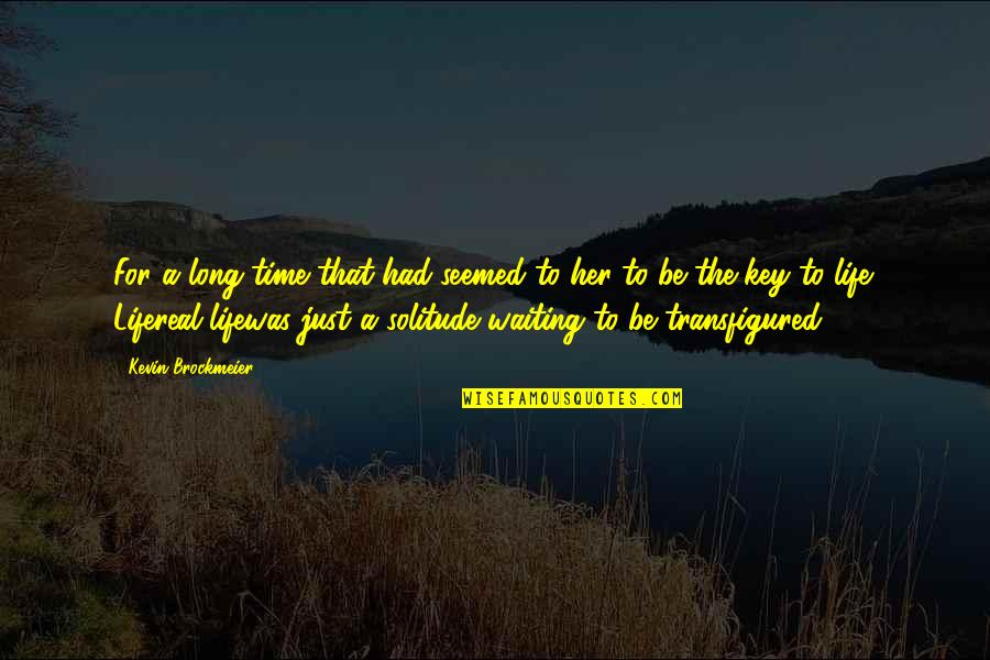 3rd World Countries Quotes By Kevin Brockmeier: For a long time that had seemed to