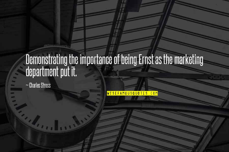 4 P's Of Marketing Quotes By Charles Stross: Demonstrating the importance of being Ernst as the
