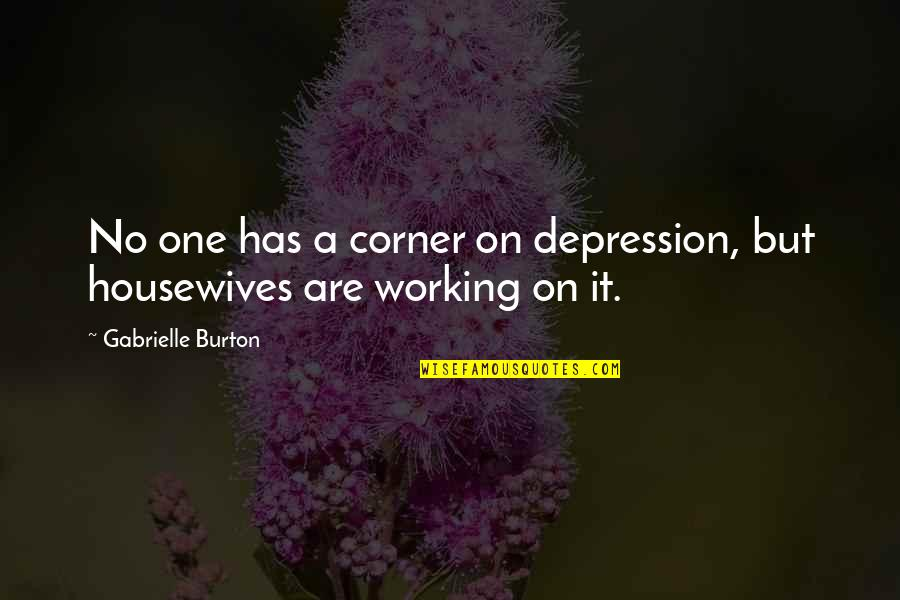 47 Ronin Movie Quotes By Gabrielle Burton: No one has a corner on depression, but