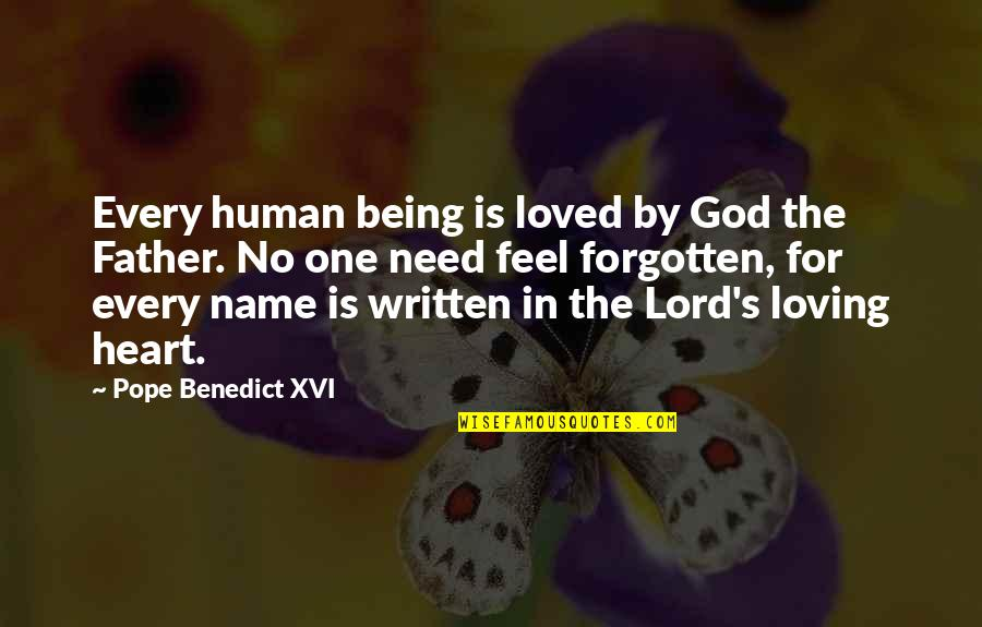 4x4 Quotes By Pope Benedict XVI: Every human being is loved by God the