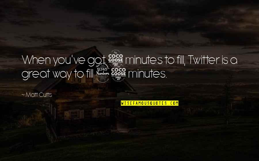 5 Minutes Quotes By Matt Cutts: When you've got 5 minutes to fill, Twitter