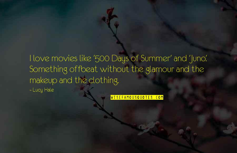 500 Love Quotes By Lucy Hale: I love movies like '500 Days of Summer'