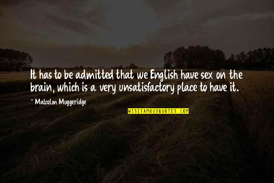 60th Anniversary Thank You Quotes By Malcolm Muggeridge: It has to be admitted that we English