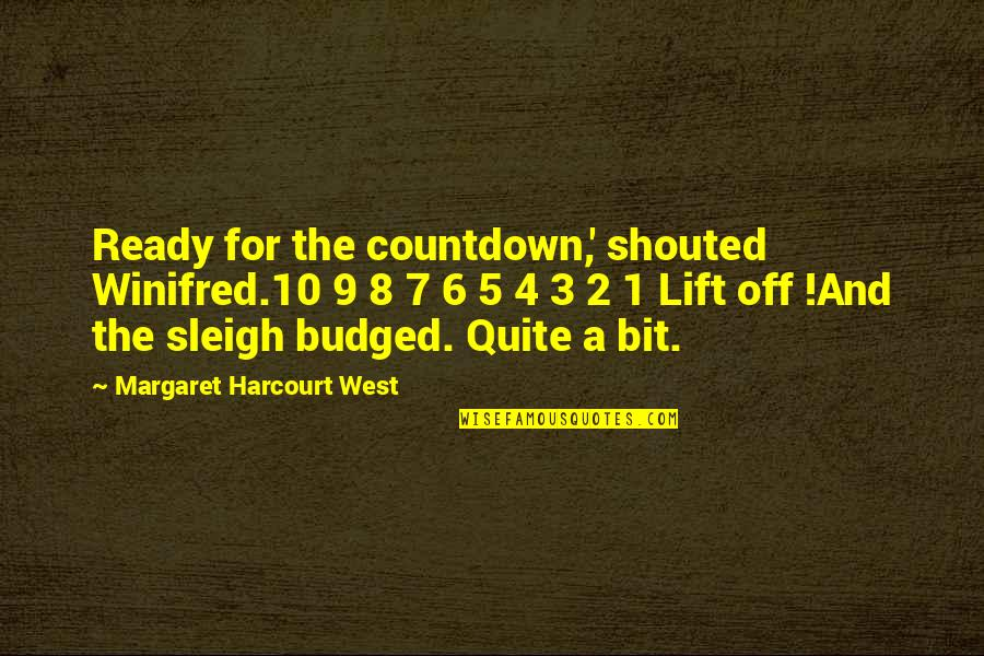 8 Bit Quotes By Margaret Harcourt West: Ready for the countdown,' shouted Winifred.10 9 8