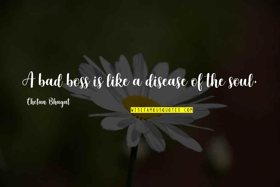 A Bad Boss Quotes: top 9 famous quotes about A Bad Boss