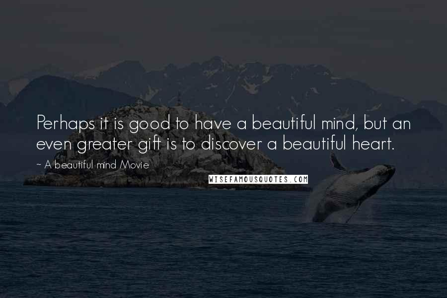 A Beautiful Mind Movie Quotes Wise Famous Quotes Sayings And