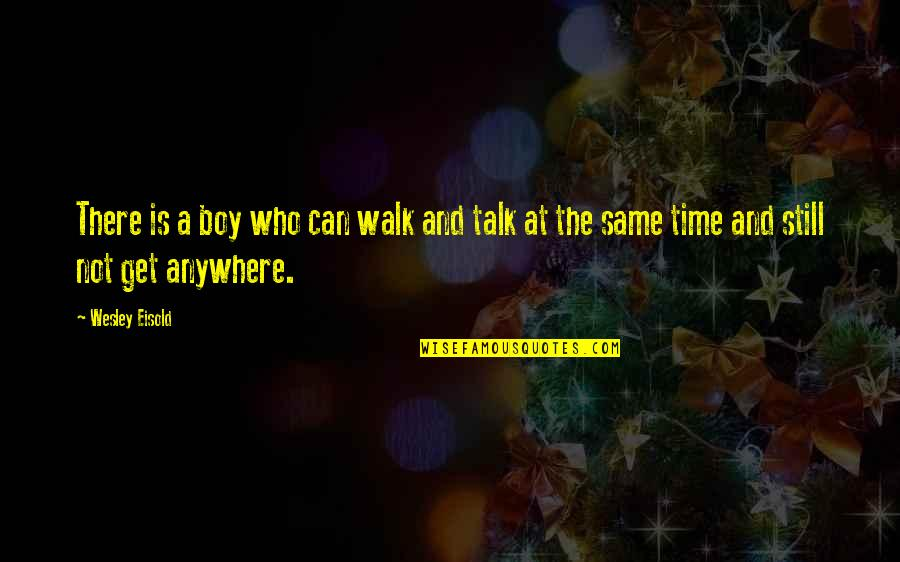 A Boy You Cant Get Over Quotes Top 24 Famous Quotes About A Boy