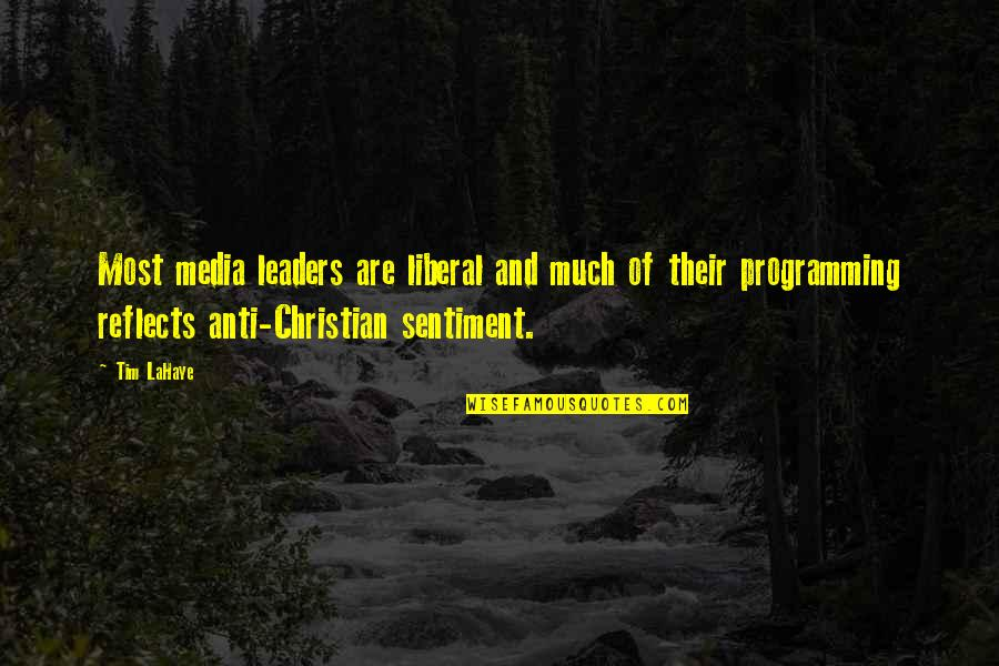 A Christmas Carol Quotes By Tim LaHaye: Most media leaders are liberal and much of