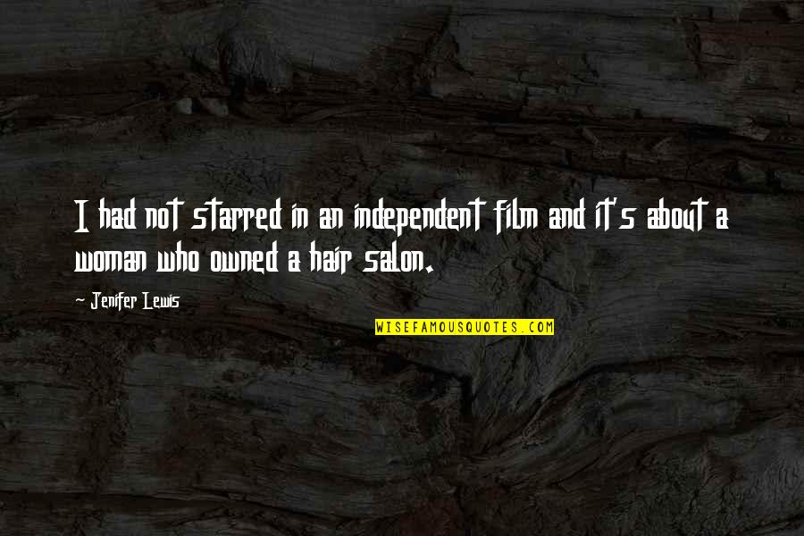 A I Film Quotes By Jenifer Lewis: I had not starred in an independent film