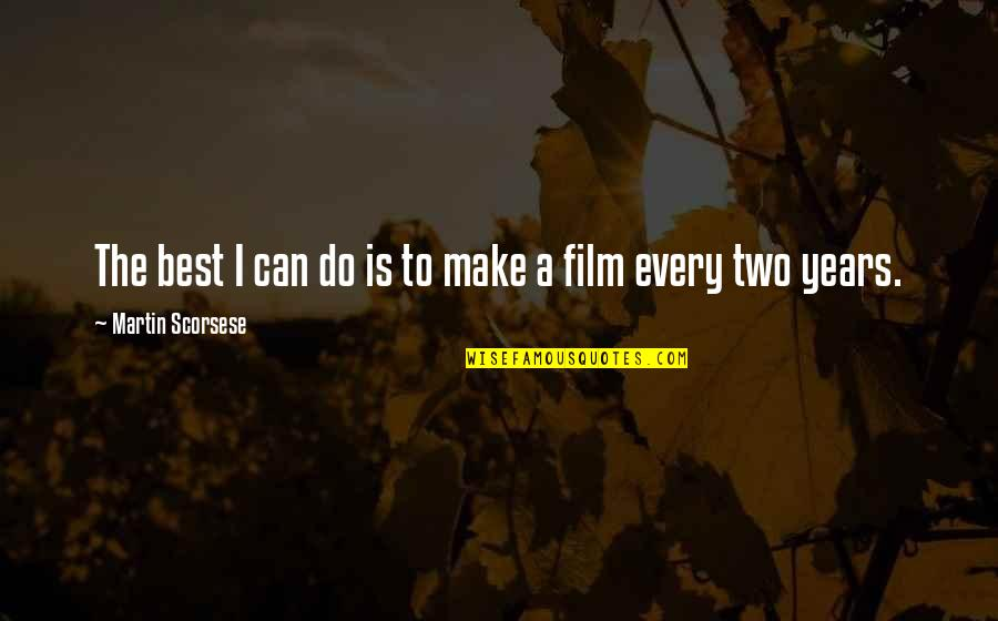 A I Film Quotes By Martin Scorsese: The best I can do is to make
