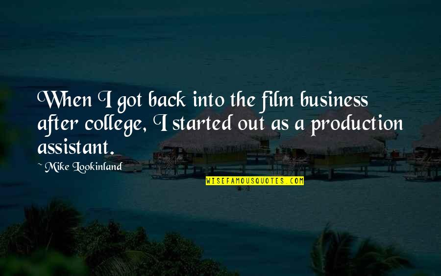 A I Film Quotes By Mike Lookinland: When I got back into the film business