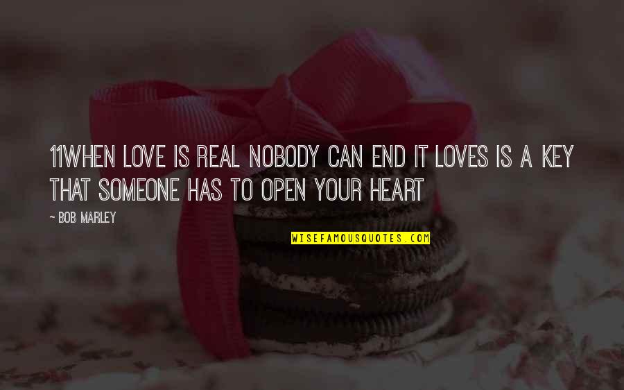 A Key To Heart Quotes By Bob Marley: 11when love is real nobody can end it