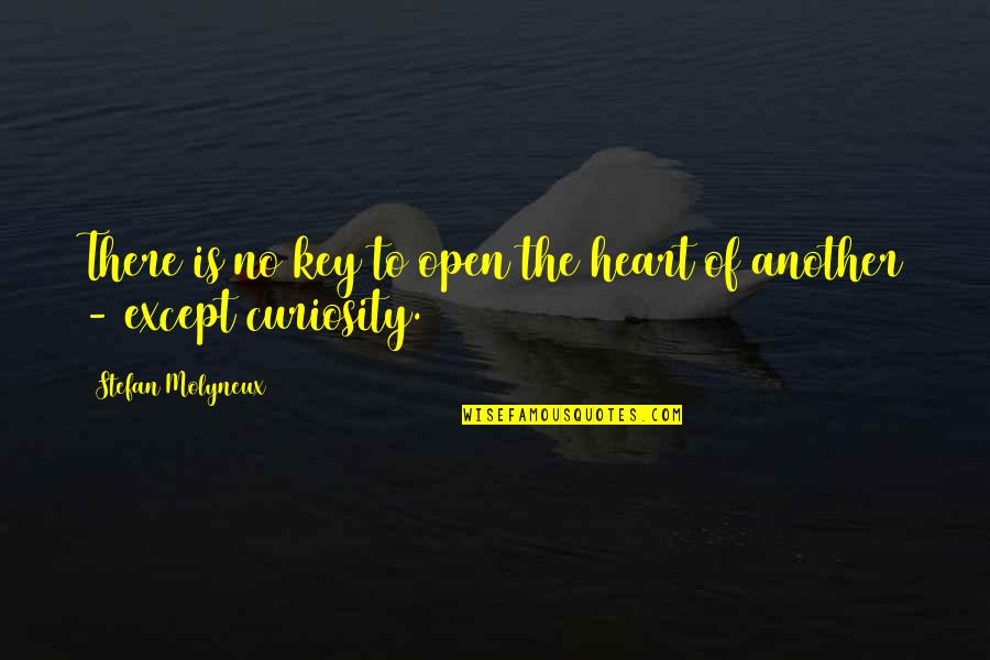 A Key To Heart Quotes By Stefan Molyneux: There is no key to open the heart