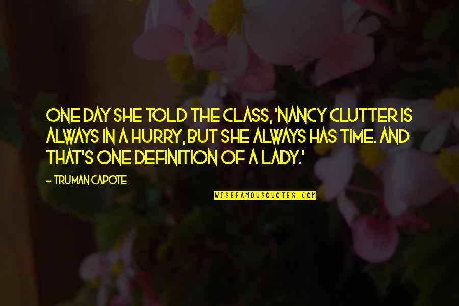 A Lady With Class Quotes: top 18 famous quotes about A Lady ...