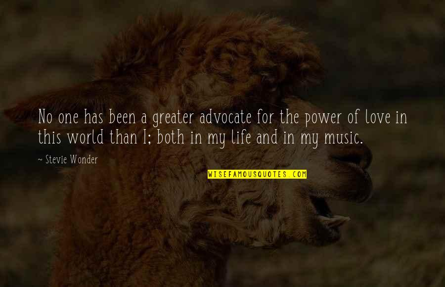 A Love For Music Quotes By Stevie Wonder: No one has been a greater advocate for