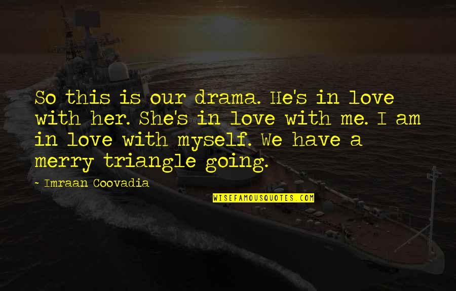 A Love Triangle Quotes: top 33 famous quotes about A Love ...