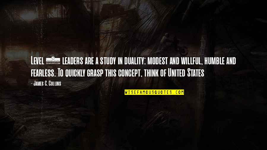 A Man Should Never Make A Woman Cry Quotes By James C. Collins: Level 5 leaders are a study in duality: