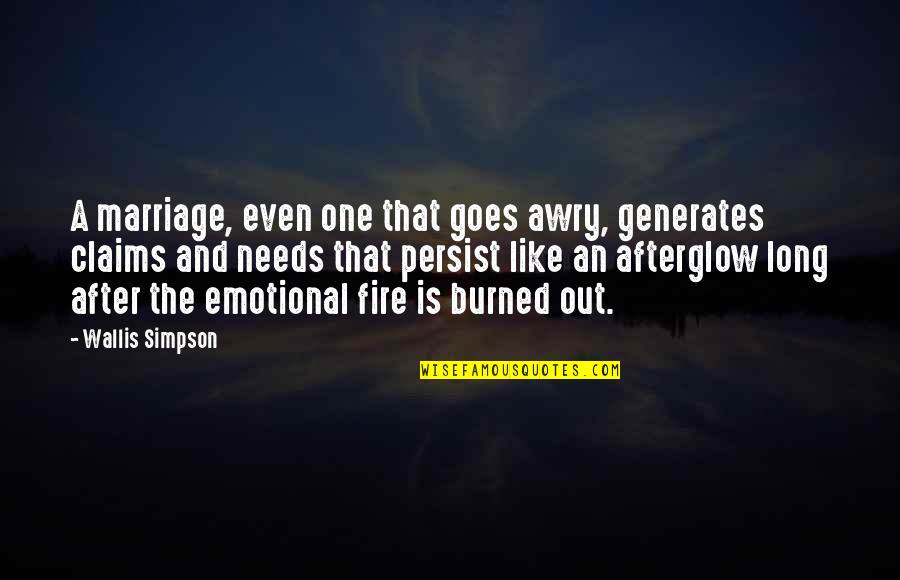 A Marriage Is Like A Quotes By Wallis Simpson: A marriage, even one that goes awry, generates