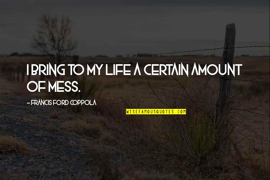A Mess Quotes Top 100 Famous Quotes About A Mess
