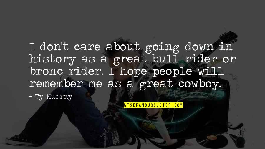 A Rider Quotes: top 90 famous quotes about A Rider