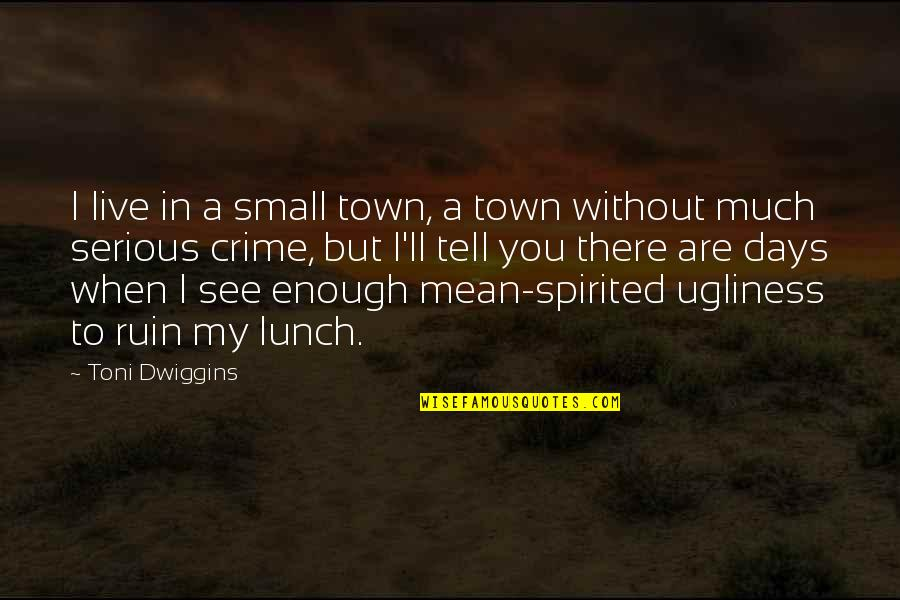 A Small Town Quotes Top 100 Famous Quotes About A Small Town