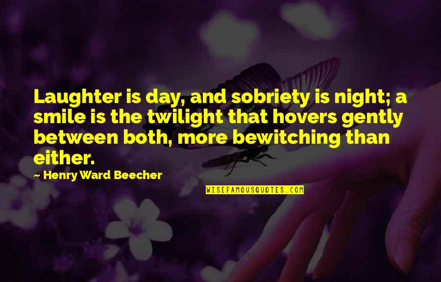 A Smile And Laughter Quotes By Henry Ward Beecher: Laughter is day, and sobriety is night; a