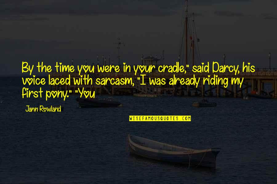 """Aboriginal Self Government Quotes By Jann Rowland: By the time you were in your cradle,"""""""