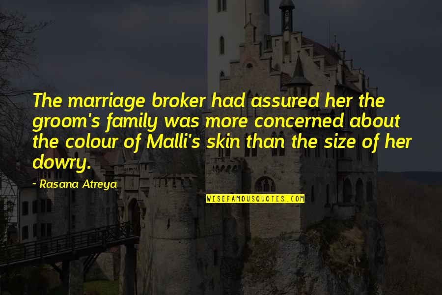 About Marriage Quotes By Rasana Atreya: The marriage broker had assured her the groom's