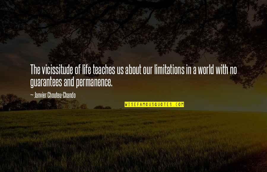About Motivational Quotes By Janvier Chouteu-Chando: The vicissitude of life teaches us about our