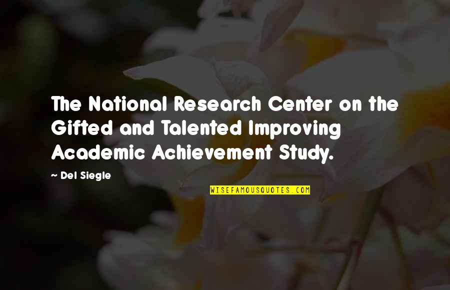 Academic Achievement Quotes By Del Siegle: The National Research Center on the Gifted and