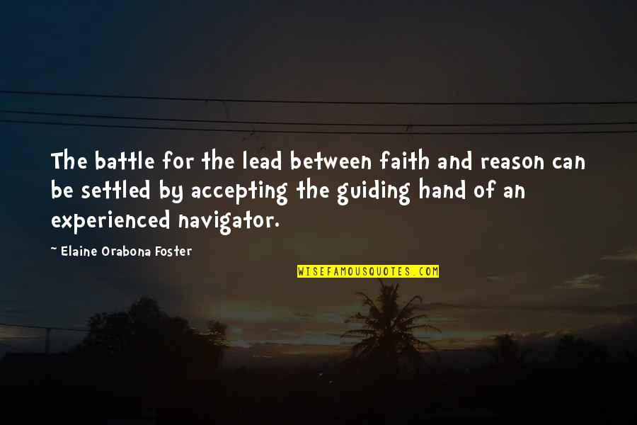 Accepting Quotes And Quotes By Elaine Orabona Foster: The battle for the lead between faith and
