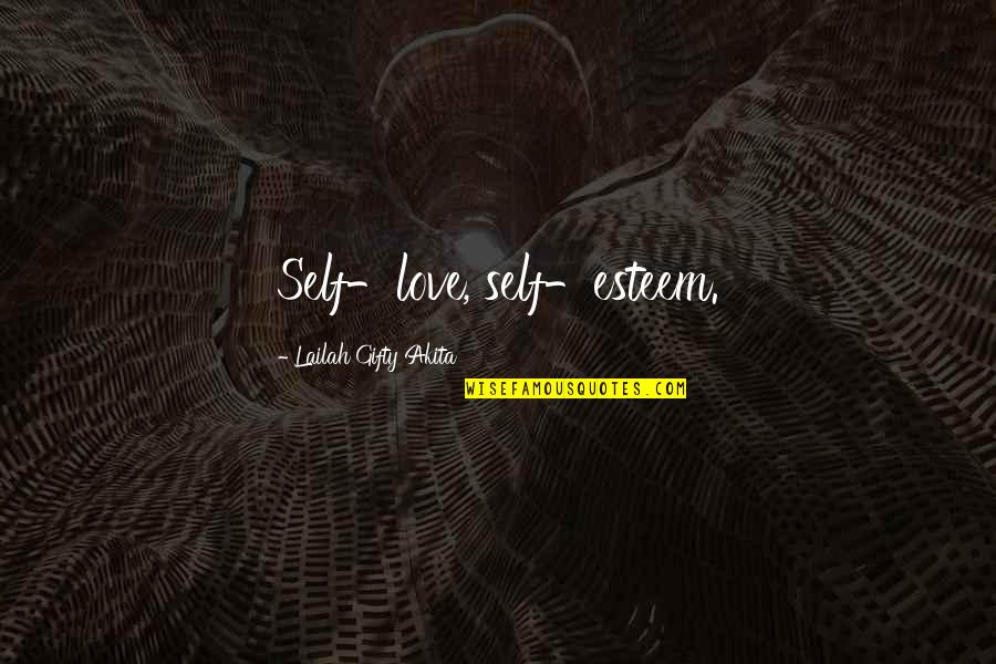 Accepting Quotes And Quotes By Lailah Gifty Akita: Self-love, self-esteem.