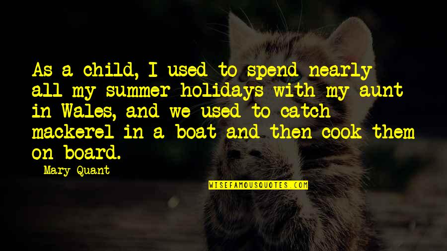 Acorn Tree Quotes By Mary Quant: As a child, I used to spend nearly